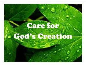 Care for God's Creation, Catholic Social Teaching, Church of St. Therese, Chesapeake, VA
